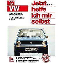VW  Golf/Jetta Diesel: Golf bis Oktober '83 / Jetta bis Januar '84 / Repint der 3. Auflage 1994 (Jetzt helfe ich mir selbst)