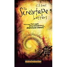 The Screwtape Letters: First-ever Full-cast Dramatization of the Diabolical Classic