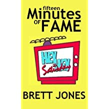 Fifteen Minutes of Fame (English Edition)