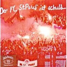 Der F.C. St. Pauli ist schuld,... daß ich so bin