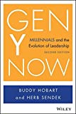 Gen Y Now: Millennials and the Evolution of Leadership by Buddy Hobart (2014-05-05)