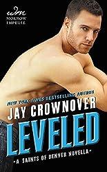 Leveled: A Saints of Denver Novella by Jay Crownover (2015-12-08)