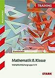 Training Realschule - Mathematik 8. Klasse - Gruppe II/III