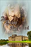 A Love Requited: A Pride & Prejudice Sensual Variation (Nights with Fitzwilliam Darcy Book 7)