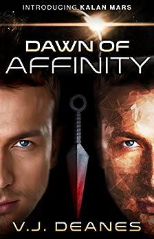 Dawn Of Affinity (English Edition) di [Deanes, V.J.]
