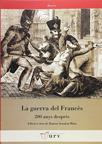 La Guerra del frances (Recerca) por Ramon arnabat mata