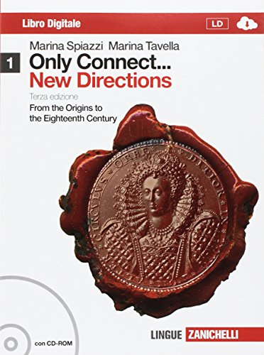 Only connect... new directions. Per le Scuole superiori. Con CD-ROM. Con espansione online: 1