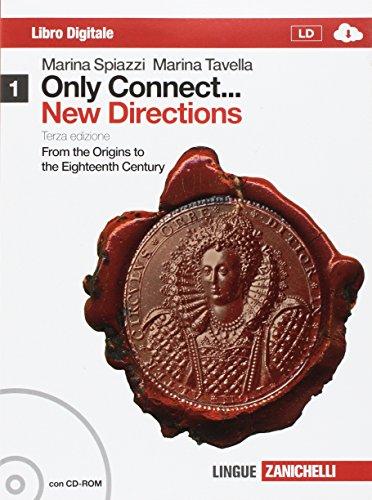 Only connect. new directions. Per le Scuole superiori. Con CD-ROM. Con espansione online: 1