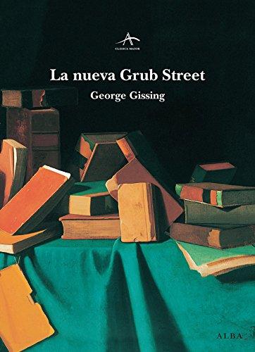 La nueva Grub Street (Clásica Maior)