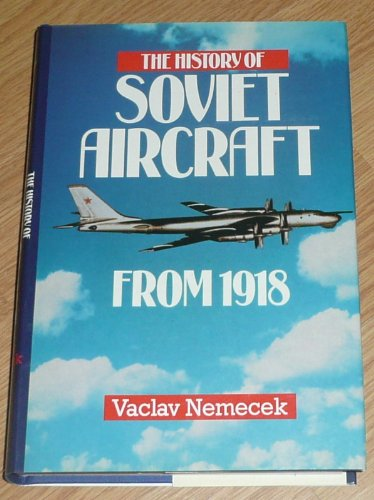 The History of Soviet Aircraft from 1918 (Willow books) por Vaclav Nemecek