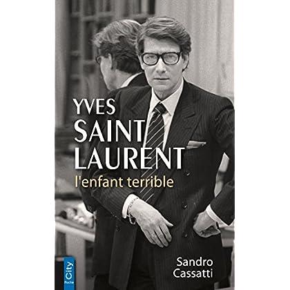 Yves Saint Laurent l'enfant terrible