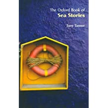 The Oxford Book of Sea Stories (Oxford Books of Prose) (2002-12-12)