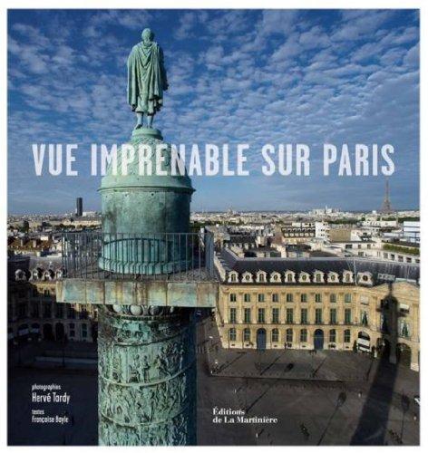 Vue imprenable sur Paris par Hervé Tardy, Françoise Bayle