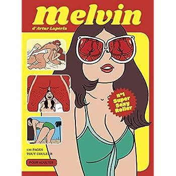 Melvin Super Sexy Roller