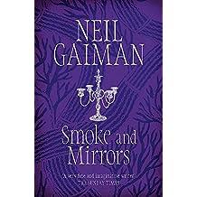 Gaiman, N: Smoke and Mirrors