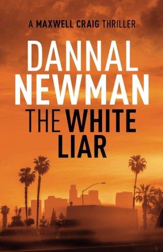 The White Liar: Volume 1 (Maxwell Craig Series)