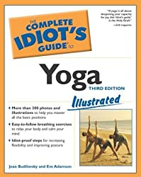 The Complete Idiot's Guide to Yoga Illustrated, Third Edition by Joan Budilovsky (2003-04-01)