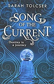 Song of the Current (Song of the Current 1)