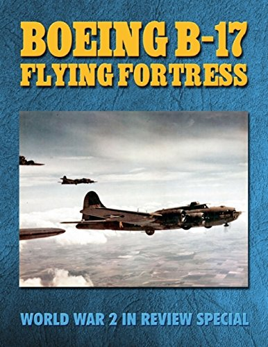 boeing-b-17-flying-fortress-world-war-2-in-review-special