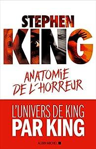 Anatomie De L Horreur Tome 1 Stephen King Babelio