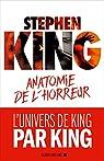 Anatomie de l'horreur, tome 1 par King