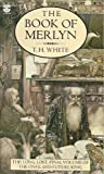 Cover of: The Book of Merlyn: Unpublished Conclusion to the