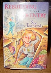 Rebuilding Coventry: A Tale of Two Cities by Sue Townsend (1990-03-05)