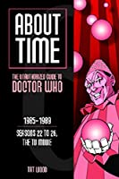 """Constituting the largest reference work on """"Doctor Who"""" ever written, the six-volume """"About Time"""" strives to become the ultimate reference guide to the world's longest-running science fiction program. Written by long-time sci-fi commentator Tat Wood,..."""
