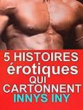 5 ROMANS érotiques Qui Cartonnent: 5 HISTOIRES érotiques CHAUDES ORGASMIQUES(-18)!à ne pas louper