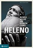 Nunca Houve Um Homem Como Heleno (Em Portuguese do Brasil)