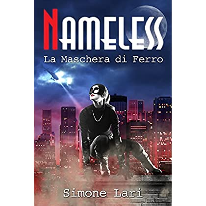 La Maschera Di Ferro (Nameless Vol. 2)