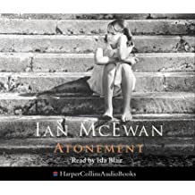Atonement: Written by Ian McEwan, 2007 Edition, (Abridged, Film tie-in edition (Reis) Publisher: HarperCollins [Audio CD]