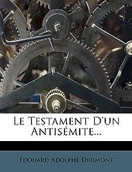 Le Testament D'Un Antis Mite...