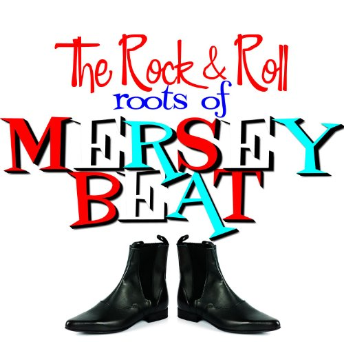 The Roots Of Merseybeat