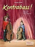 Kontrabass! Eine Schule für Kinder und Jugendliche Heft 1 (EB 8813)