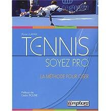 Tennis - Soyez P.R.O., la Methode pour Oser