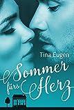 Sommer fürs Herz (Romane fürs Herz)