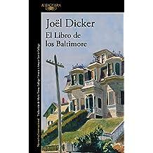 El libro de los Baltimore/The Book of the Baltimores (LITERATURAS, Band 717035)