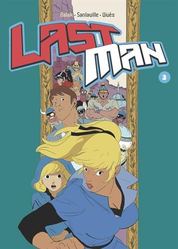 Lastman, Tome 3 :