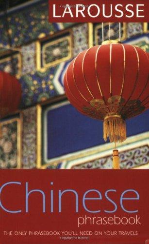 Larousse Mandarin Chinese Phrasebook