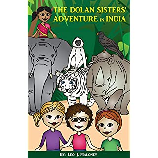 The Dolan Sisters' Adventure in India (The Dolan Sisters' Adventures Book 1)