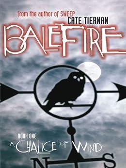 A Chalice of Wind #1 (Balefire) by [Tiernan, Cate]