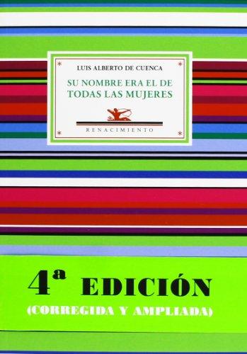 Su Nombre Era El De Todas Las Mujeres Y Otros Poemas De Amor Y Desamor - 4ª Edición (Antologías)