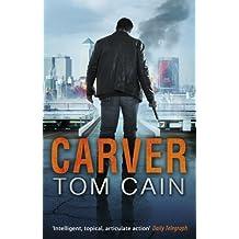 Carver by Tom Cain (2012-07-19)