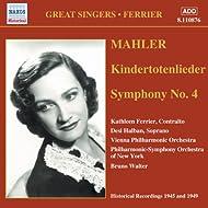 Mahler: Kindertotenlieder / Symphony No. 4 (Ferrier) (1945, 1949)