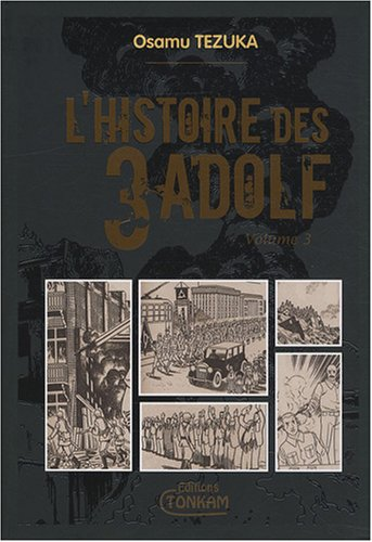 Histoire des 3 Adolf (l') - Deluxe Vol.3 par TEZUKA Osamu