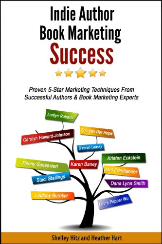 Indie Author Book Marketing Success: Proven 5-Star Marketing Techniques from Successful Authors and Book Marketing Experts (English Edition) Shelley Heather