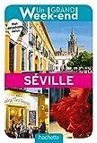 Guide Un Grand Week-end à Séville