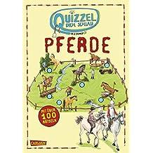 Quizzel dich schlau: Pferde