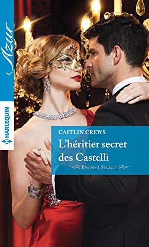 L'héritier secret des Castelli (Azur) (French Edition)